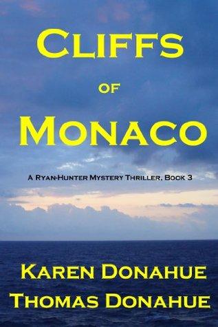 Cliffs of Monaco (Ryan-Hunter Mystery Thriller #3)