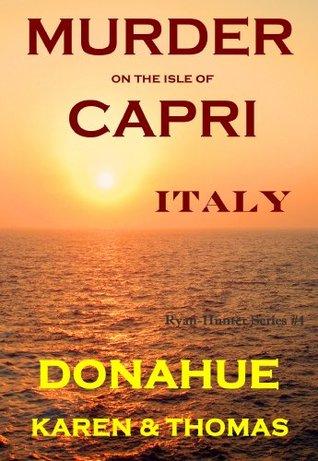 Murder on the Isle of Capri, Italy (Ryan-Hunter #4)