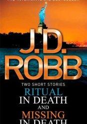 Ritual in Death / Missing in Death (In Death, #27.5 & #29.5) Pdf Book