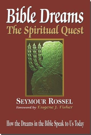 Bible Dreams: The Spiritual Quest