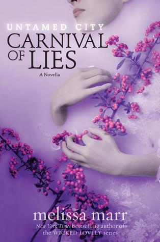 Carnival of Lies (Untamed City, #0.5)