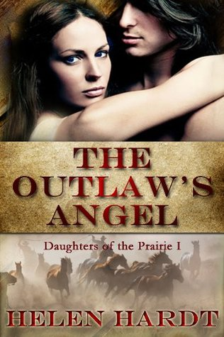 The Outlaw's Angel (Daughters of the Prairie #1)