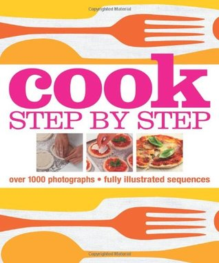 Cook Step-By-Step. [Editor, Lucy Bannell]