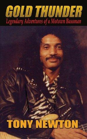 Gold Thunder - Legendary Adventures of a Motown Bassman