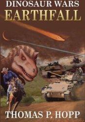 Earthfall (Dinosaur Wars, #1) Pdf Book