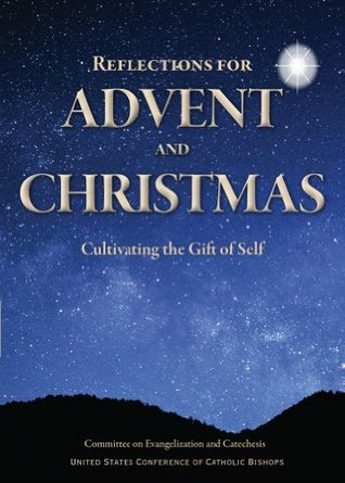 Reflections for Advent and Christmas: Cultivating the Gift of Self