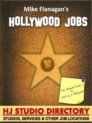 Hollywood Jobs - Volume 4: HJ Studio Directory