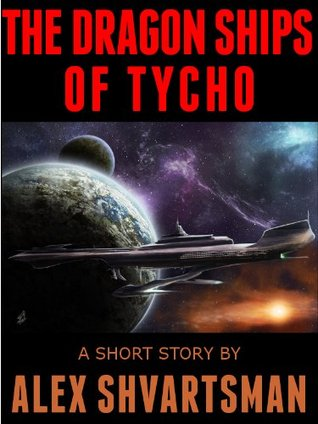 The Dragon Ships of Tycho