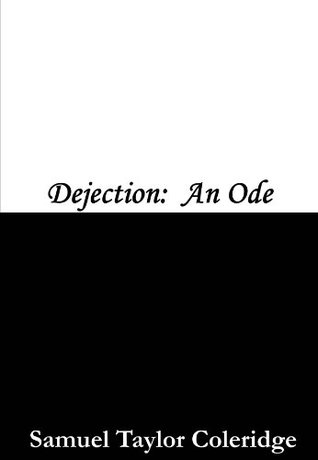 Dejection: An Ode