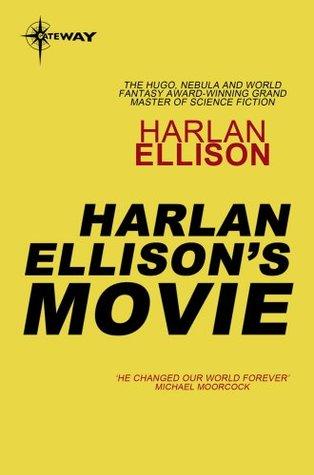 Harlan Ellison's Movie