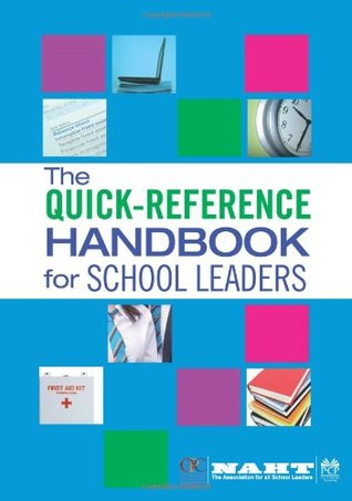 The Quick Reference Handbook For School Leaders