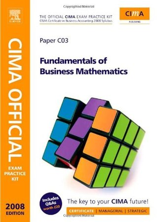 Cima Official Exam Practice Kit Fundamentals of Business Maths