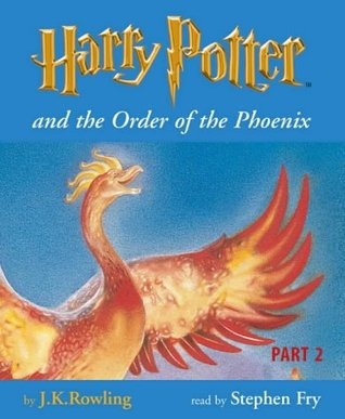 Harry Potter and the Order of the Phoenix (Book 5 - Part 2)