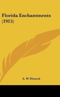 Florida Enchantments (1915)