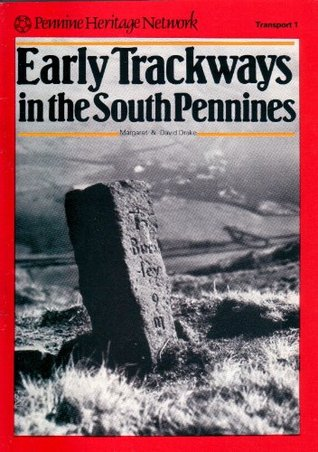 Early Trackways in The South Pennines