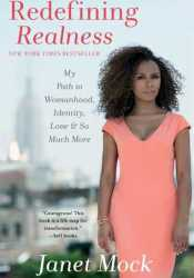 Redefining Realness: My Path to Womanhood, Identity, Love & So Much More Pdf Book