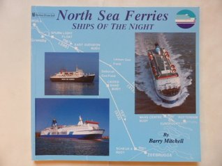 North Sea Ferries: Ships of the Night