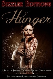 Hunger: A Feast of Sensual Tales About Sex and Gastronomy