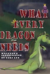 What Every Dragon Needs