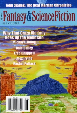 The Magazine of Fantasy & Science Fiction May/June 2010 (The Magazine of Fantasy & Science Fiction, #689)