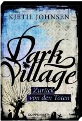 Dark Village: Zurück von den Toten  (3venner, #4) Pdf Book