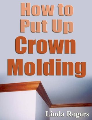 How to Put Up Crown Molding