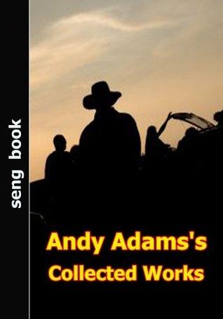 Andy Adams's Collected Works