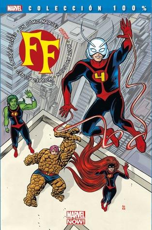 FF, tomo 1: Partes de un hueco (Colección 100% Marvel: F.F., #1)