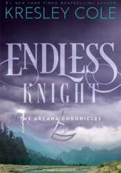 Endless Knight (The Arcana Chronicles, #2) Pdf Book