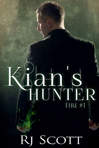 Kian's Hunter (Fire, #1)