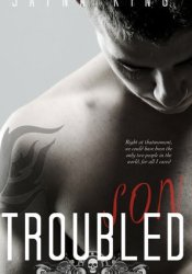 Troubled Son (Savage Sons Motorcycle Club, #1) Pdf Book