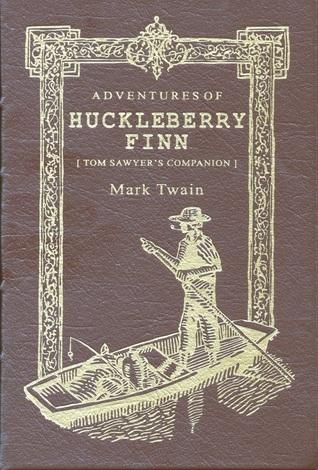 The Adventures of Huckleberry Finn: Tom Sawyer's Companion