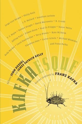 Kafkaesque: Stories Inspired by Franz Kafka