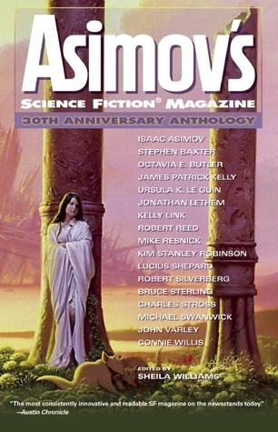 Asimov's Science Fiction Magazine: 30th Anniversary Anthology