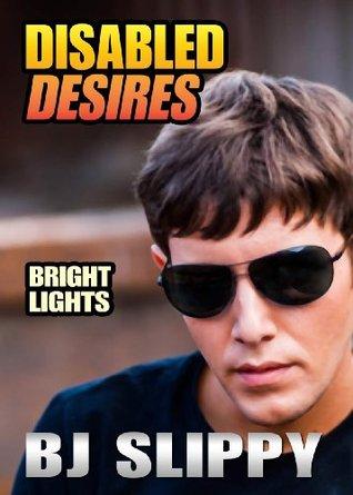 Bright Lights (Disabled Desires, #8)
