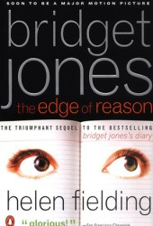 Bridget Jones: The Edge of Reason (Bridget Jones, #2) Book