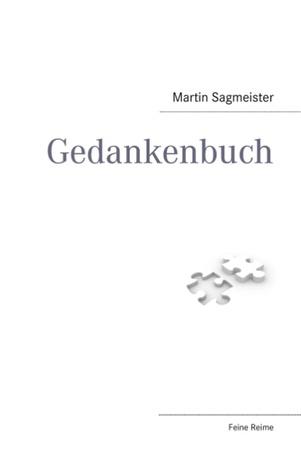 Gedankenbuch: von Martin Sagmeister