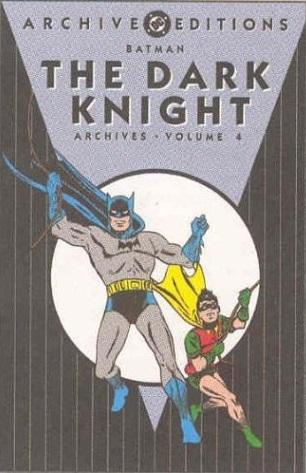 Batman: The Dark Knight Archives, Vol. 4