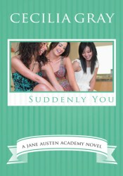 Suddenly You (The Jane Austen Academy Series, #4) Pdf Book