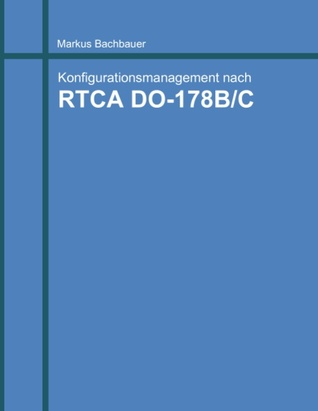 Software Konfigurationsmanagement: nach RTCA DO-178B/C