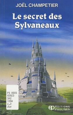 Le secret des Sylvaneaux