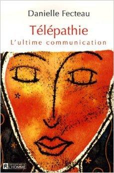 Télépathie: L'ultime Communication