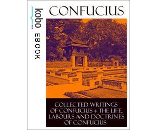 Collected Writings of Confucius