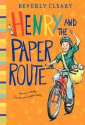 Henry and the Paper Route (Henry, #4)