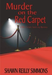 Murder on the Red Carpet (Red Carpet Catering Mysteries, #1) Pdf Book
