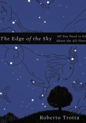 The Edge of the Sky: All You Need to Know About the All-There-Is Pdf Book