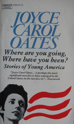 Where are you going, Where have you been?: Stories of Young America