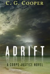 Adrift (Corps Justice - Daniel Briggs, #1) Book Pdf