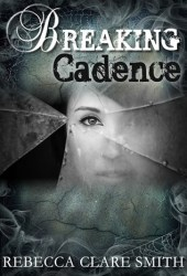 Breaking Cadence (Survival, #1)