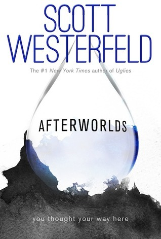 Image result for afterworlds by scott westerfeld